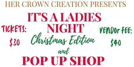 It's A Ladies Night and Pop Up Shop tickets
