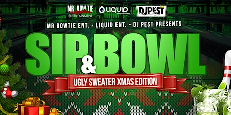 "Sip And Bowl AZ - DEC ""  Ugly Sweater Xmas Edition  "" tickets"
