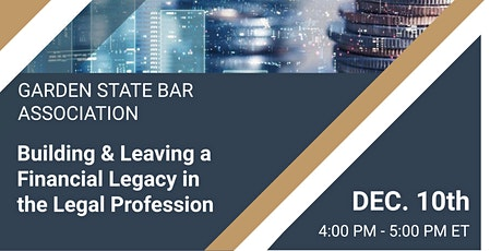 Building & Leaving a Financial Legacy in the Legal Profession tickets