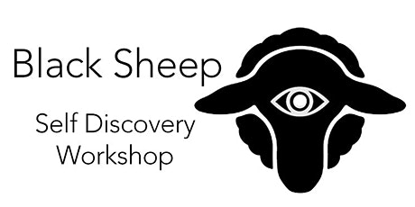BLACK SHEEP   Self Discovery Workshop tickets