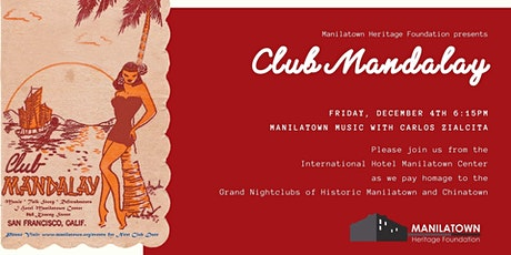 Club Mandalay presents Manilatown Music with Carlos Zialcita tickets