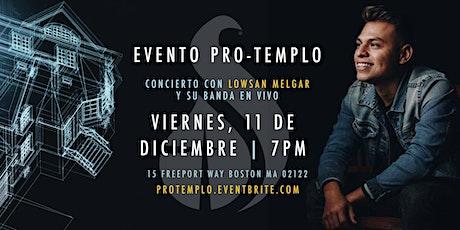 Evento Protemplo  Concierto con Lowsan Melgar y su Banda En Vivo ingressos