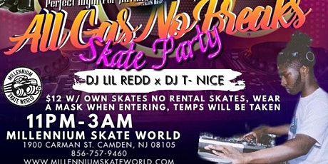 DJ Lil Redd presents All GAS ⛽, No Brakes Skate Pa tickets