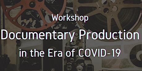#Digi60 Workshop: Documentary Production in the Era of COVID-19 tickets