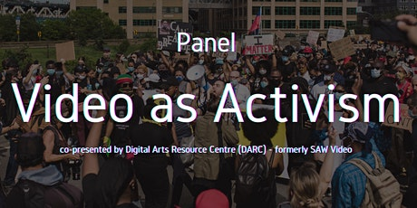 #Digi60 Panel: Video as Activism, co-presented by DARC tickets