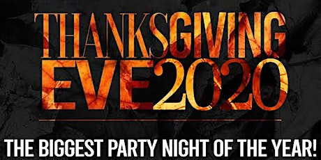 The Biggest Party Night of the Year! Thanksgiving Eve ~ Hookah - Hip Hop tickets