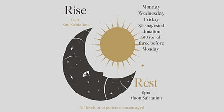 Rise and Rest Sun Salutations tickets