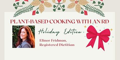Plant-based Cooking with an RD: Holiday Edition! tickets