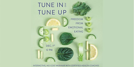 Tuning in & Tuning Up: Freedom from Emotional Eating tickets