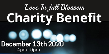 Love In Full Blossom Charity Benefit tickets