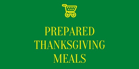 Prepared Thanksgiving Meal Curbside Pickup at 500 Manistique tickets