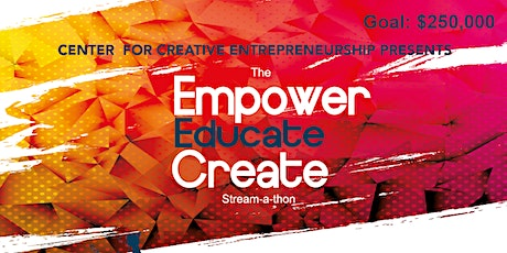 Empower, Educate and Create | Nine Days of Giving Stream-A-Thon tickets