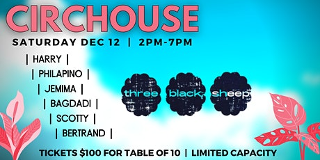 CIRCHOUSE  @ THREE BLACK SHEEP tickets