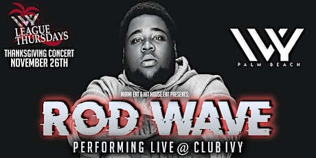 Rod Wave Performing Live Thanksgiving Night tickets