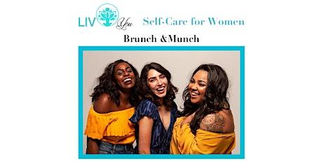 LIV You Self-Care Brunch & Munch tickets