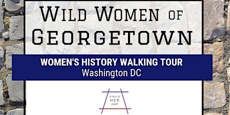 Live Tour: Wild Women of Georgetown tickets