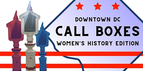 Live Tour: Downtown DC Callboxes (Women's History Edition) tickets