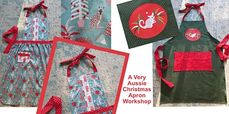 A Very Aussie Christmas Apron Workshop tickets