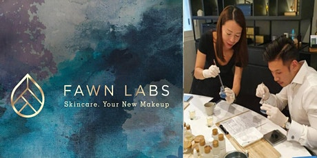 Clean Beauty X Fawn Labs Workshop tickets