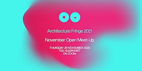 Architecture Fringe 2021 | November Open Meet-Up tickets
