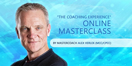 """The Coaching Experience""  Online Masterclass by Alex Verlek (MCC ICF) tickets"