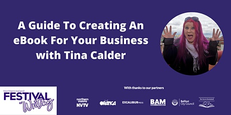 A Guide To Creating An eBook For Your Business with Tina Calder tickets