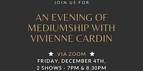 An evening of mediumship with Vivienne Cardin tickets