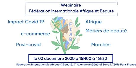 Webinaire Fédération Internationale Afrique & Beauté billets