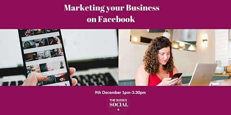 Successfully Marketing your Business on Facebook tickets