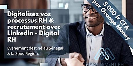 Digitalisez vos processus RH & recrutement avec LinkedIn - Digital RH billets