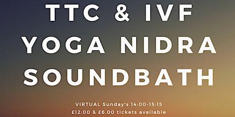 TTC & IVF Yoga Nidra Soundbath tickets