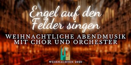 """""""Engel auf den Feldern singen"""" Tickets"""