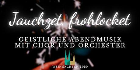 """""""Jauchzet, frohlocket, auf, preiset die Tage"""" Tickets"""