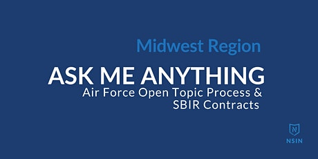 NSIN Ask Me Anything:  SBIR Contracts - Midwest Region tickets