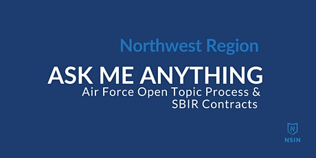 NSIN Ask Me Anything:  SBIR Contracts - Northwest Region tickets