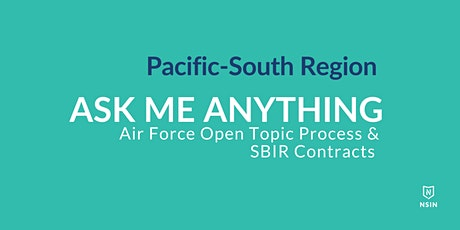 NSIN Ask Me Anything:  SBIR Contracts - Pacific-South Region tickets