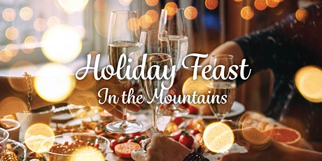 Holiday Feast in the Mountains tickets