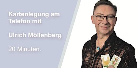 Kopie von 20-minütige Kartenlegung am Telefon mit Ulrich Möllenberg Tickets