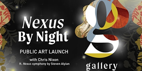 Nexus By Night Public Art Launch Event - Thursday 3 December 2020 tickets