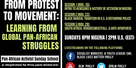 Pan-African Activist Sunday School: From Protests to Movement tickets
