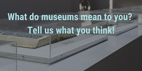 Museums for me?: Defining Value tickets