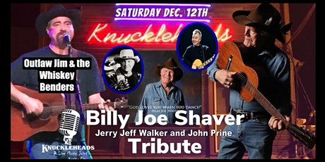 A Tribute to Billy Joe Shaver, Jerry  Jeff Walker and John Prine tickets