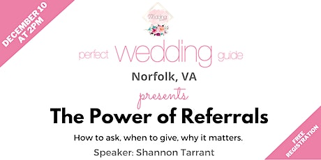 The Power of Referrals in the Wedding Industry with Shannon Tarrant tickets