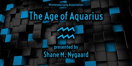 The Age of Aquarius: An Archetypal View of Possible Futures tickets
