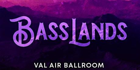 Basslands tickets