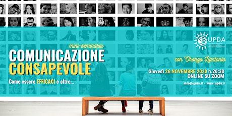 """Mini seminario • """"COMUNICAZIONE CONSAPEVOLE""""  con Oronzo Liantonio biglietti"""