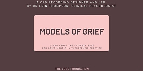 CPD Recording - Models of Grief tickets