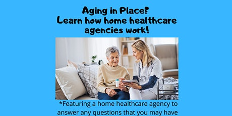 Webinar: Aging in Place - How do home healthcare agencies work? tickets