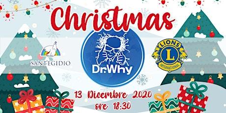 Christmas DR WHY for Sant'Egidio biglietti