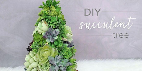 HOLIDAY SUCCULENT TREE DIY CLASS 12/18 6PM tickets